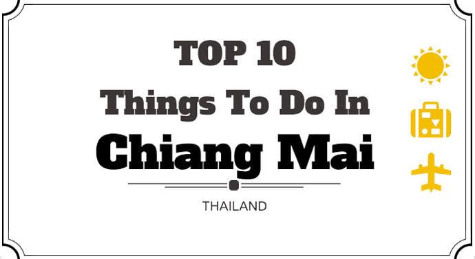 Top 10 things- do in Chiang Mai